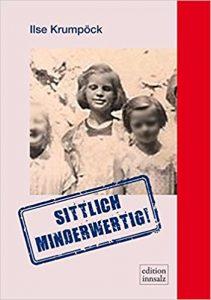 Ilse Krumpöck: Sittlich minderwertig!