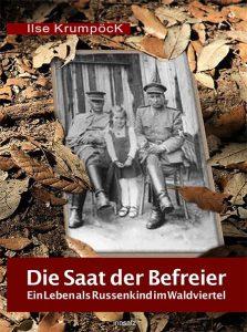 Ilse Krumpöck: Die Saat der Befreier