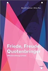 Mario R. Lackner, Oliver Rau: Friede, Freude, Quotenbringer