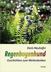 Doris Neuhofer: Regenbogenhund