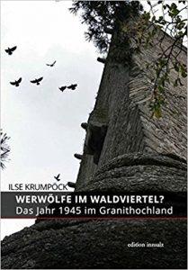 Ilse Krumpöck: Werwölfe im Waldviertel